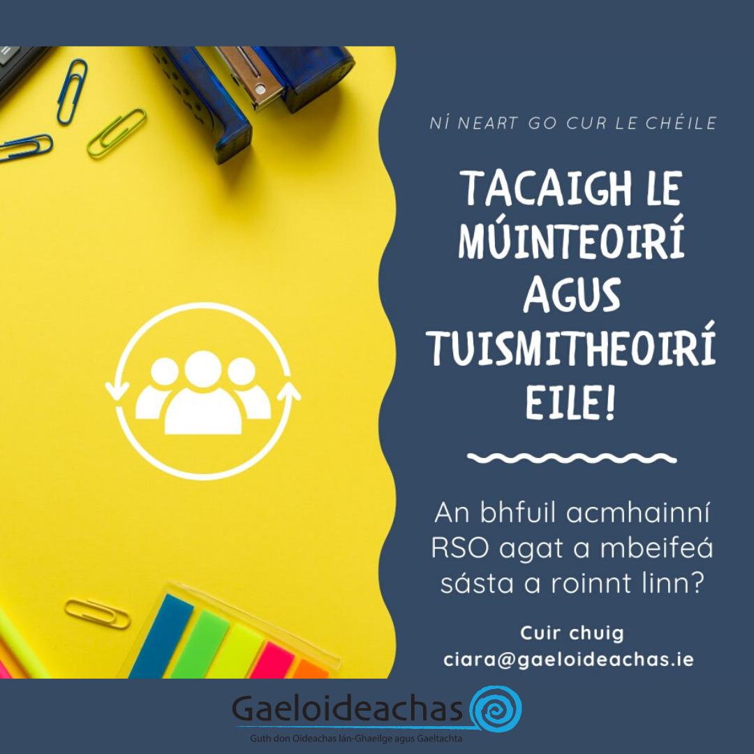 Tacaigh le Múinteoirí & Tuismitheoirí Eile
