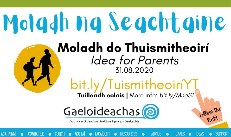 Idea of the Week: Parents & Guardians 31.08.20