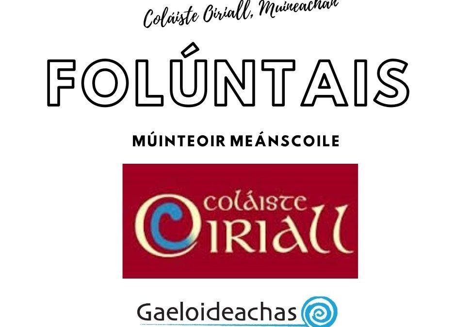 FOLÚNTAS: Coláiste Oiriall, Muineachán