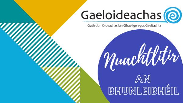 08 MF 2020: Nuachtlitir an Bhunleibhéil