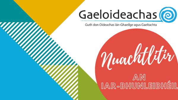 08 MF 2020: Nuachtlitir an Iar-bhunleibhéil