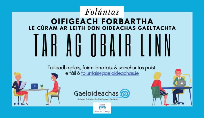 Oifigeach Forbartha le cúram ar leith don Oideachas Gaeltachta á lorg