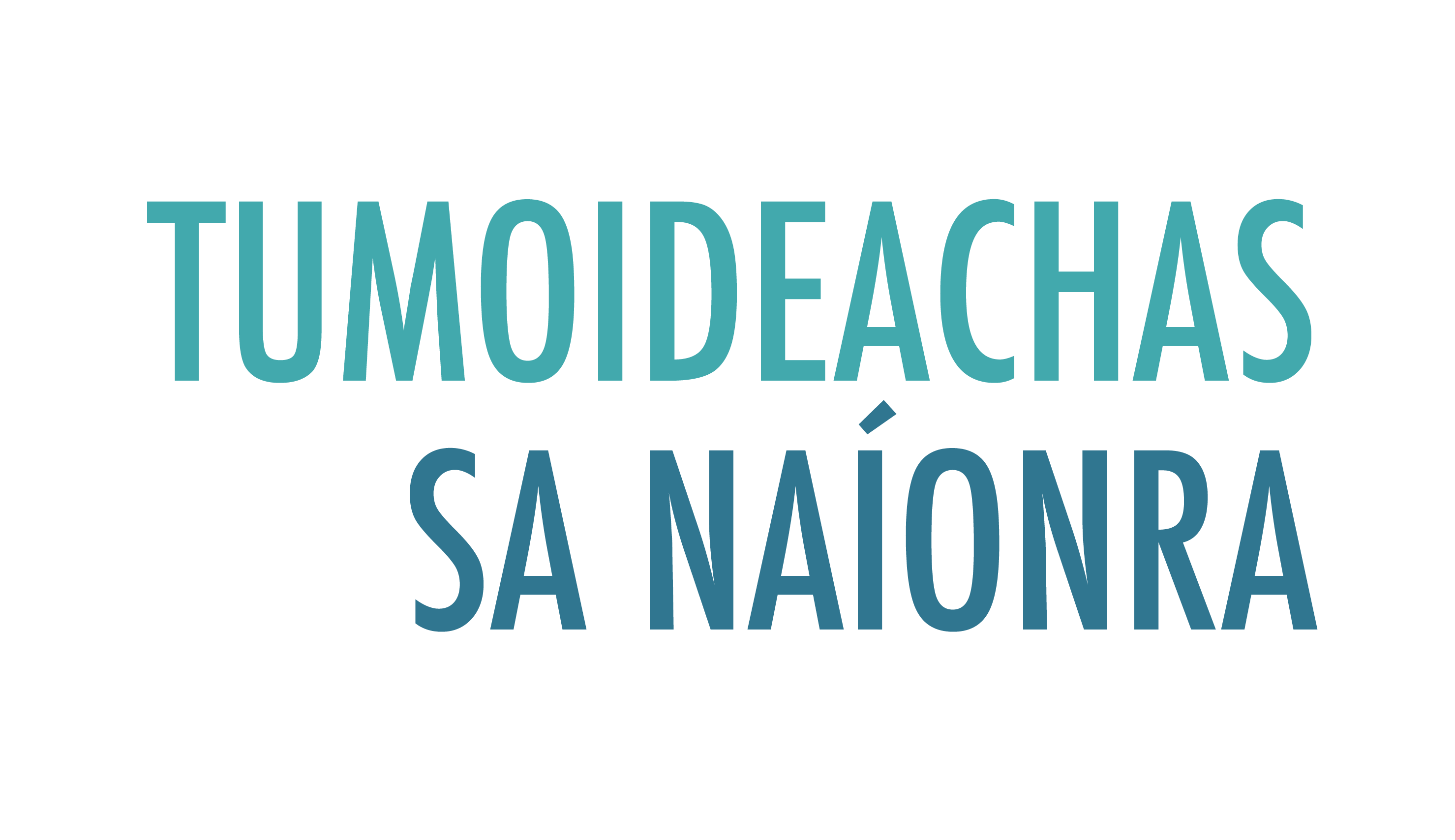 Tumoideachas sa Naíonra