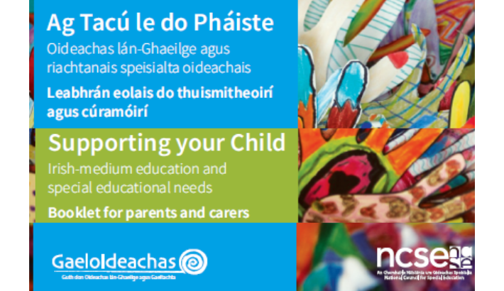 Supporting your Child: Irish-medium Education and Special Education Needs