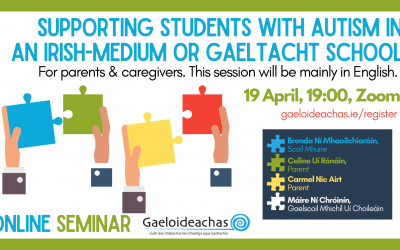Supporting students with autism in an Irish-medium or Gaeltacht school, 19th of April 2021
