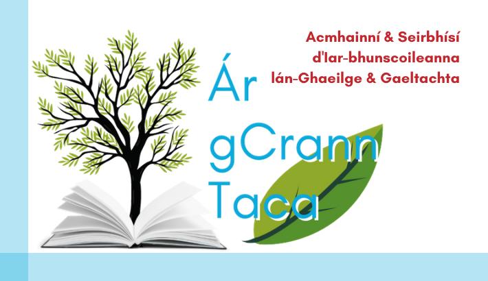 Ár gCrann Taca (Iar bhunleibhéal)