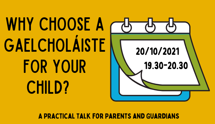 Why choose a Gaelcholáiste for your child?